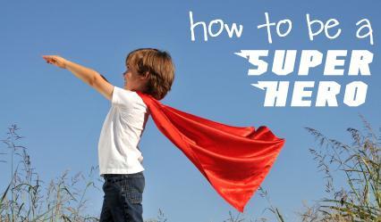 како постати суперхерој